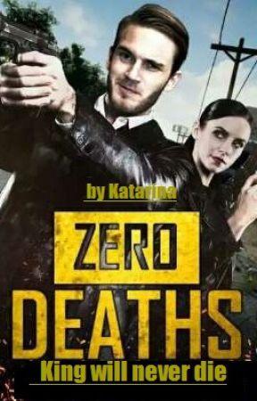 Zero Deaths - King Will Never Die by kasienkamm