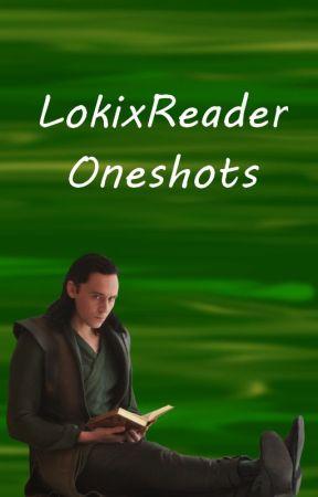 Loki x Reader Oneshots by musntbill