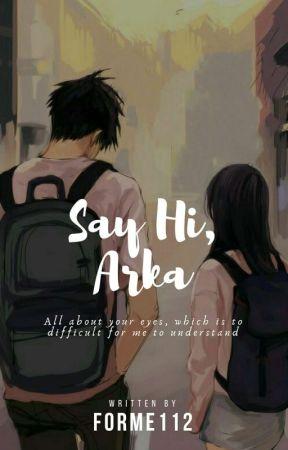 Say Hi, Arka by twelve__stars
