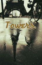 Towers. Ziam Palik. by ATL_MCR_1996