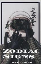 Zodiac Signs by WritingDuhh