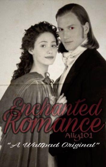 Enchanted Romance