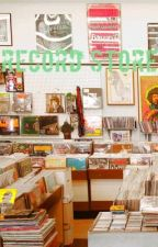 record store. - g.d by multifandomizzy