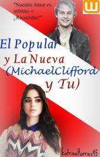 El Popular y La Nueva (MichaelClifford y tu) by crykxt