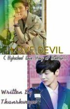 Love Devil by thunshweyee
