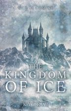 The Kingdom of Ice by kyrrai