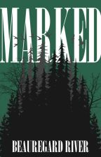 MARKED | BOOK ONE by wayywardbuns