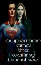 Superman and the Wailing Banshee. by FeiirceFoxx