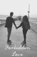 Forbidden Love (Tristan Evans Fanfic) by bonusmendes