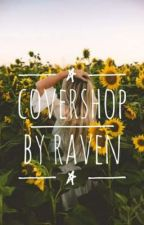 Cover Shop By Raven by ravenhall