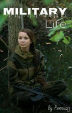 Military life [ЗАВЪРШЕНА] by Pamsi123