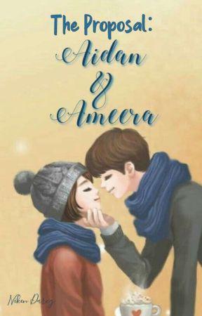 The Proposal (3) Aidan feat. Ameera by nikenkartiniwati