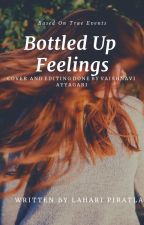 Bottled Up Feelings - Book 1 by WhiterWriter208