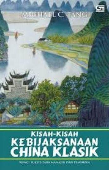 Kisah-Kisah Kebijaksanaan China Klasik