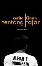 Cerita Kinan tentang Fajar by Andityarani