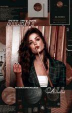 SILENT CALL,      newt  by binghams