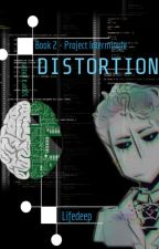 Distortion || book 2 || (Squip x Jeremy) by LifeDeep