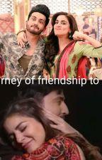 Journey of friendship to love   by Samaira2424