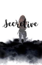 The Secretive Bad Girl by JanessaGirl14