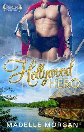 Hollywood Hero by MadelleMorgan