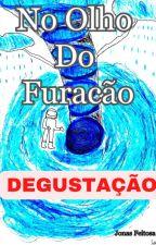 No Olho Do Furacão by JonasFeitosa9