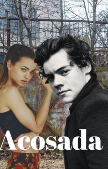 Acosada-Hot (Harry y tú) Adaptada TERMINADA