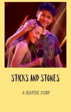 Sticks and Stones- A Seaycee story by dnalier