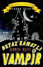 BEYAZ KANATLI VAMPİR by Dilaraynnrclr