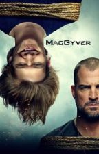 Improvise or die - A MacGyver FanFiction by sophiegreater