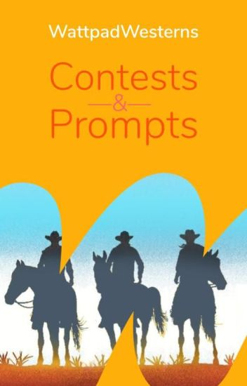 WattWesterns Contests & Prompts
