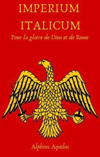 [Imperium Italicum] Le Roi d'Italie