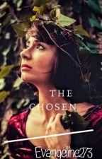 The Chosen by Evangeline273