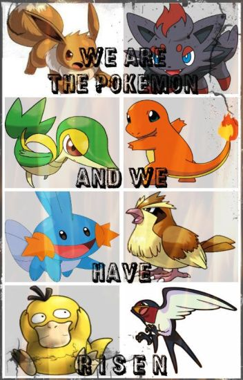 We Are The Pokemon & We Have Risen [DISCONTINUED]
