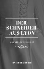 Der Schneider aus Lyon by storyofdie