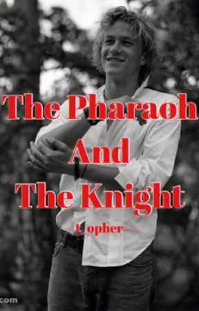 THE PHAROH AND THE KNIGHT ⇢ AHKMENRAH  by t_opher