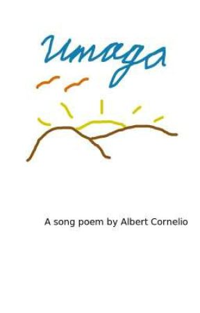 Umaga (Song Poem) by AlbertCornelio