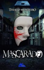 Mascarado by TyerreSquizo