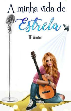 A Minha Vida de Estrela  by TFWinter