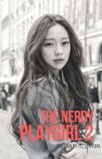 The Nerdy Playgirl 2 (A JJK FF)  by YOWNNNGGBOWKKK