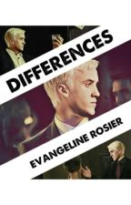 Differences - A Draco Malfoy Love Story *Wattys 2016* [Harry Potter Fanfiction] by EvangelineRosier