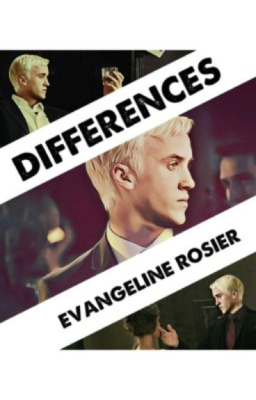 Differences - A Draco Malfoy Love Story *Wattys 2016* [Harry Potter Fanfiction]