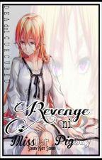 Revenge ni MissTer PigGay by DeadelCurcubeu