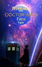 Doctor Who Problems  by IsabellaW18