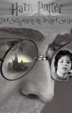 Der Schatten an seiner Seite (Harry Potter Fanfiction, pausiert) by Miaspuenktchen