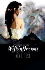 Within Dreams [A Legolas love story] by dreamescape07