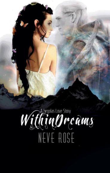 Within Dreams [A Legolas love story]
