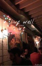 live well | ryatt by hoeryatt