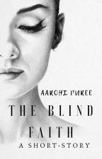 The Blind Faith by ShippingPolls