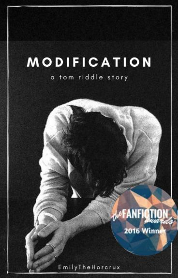 Modification || A Tom Riddle Story || Completed