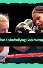 When Cyberbullying Goes wrong by xoftlofxo